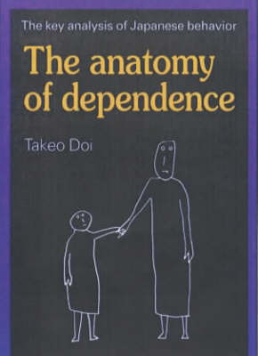 The Anatomy of Dependence (Paperback)