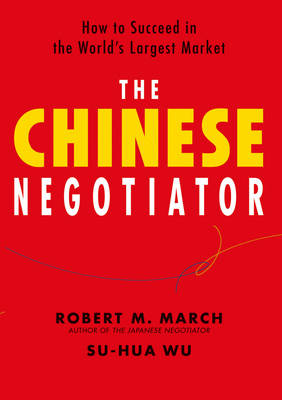 Chinese Negotiator, The: Proven Strategies For Business Success (Hardback)