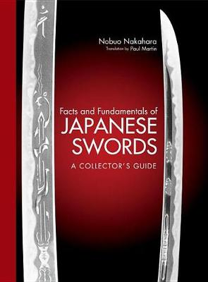 Facts And Fundamentals Of Japanese Swords: A Collector's Guide (Hardback)