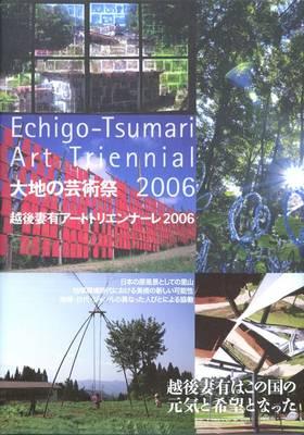 Echigo-Tsumari Art Triennial 2006 (Paperback)