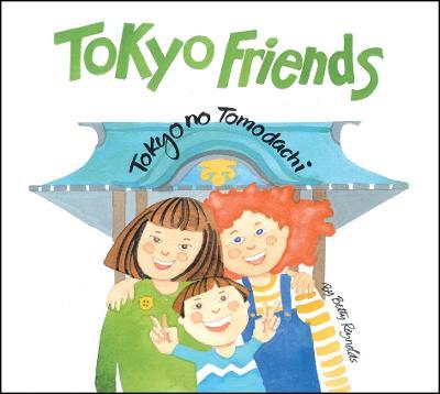 Tokyo Friends: Tokyo No Tomodachi (Hardback)