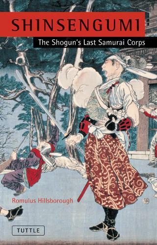 Shinsengumi: The Shogun's Last Samurai Corps (Paperback)