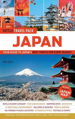 Tuttle Travel Pack Japan: Your Guide to Japan's Best Sights for Every Budget (Paperback)