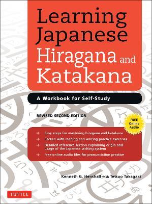 Learning Japanese Hiragana and Katakana: A Workbook for Self-Study (Paperback)