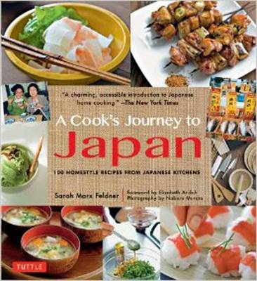 Cook's Journey to Japan: 100 Homestyle Recipes from Japanese Kitchens (Paperback)