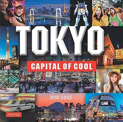 Tokyo: Capital of Cool (Hardback)