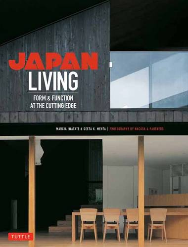Japan Living: Form and Function at the Cutting-edge (Paperback)