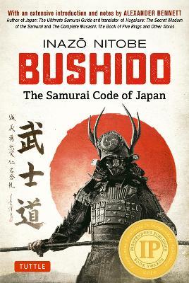 Bushido: The Samurai Code of Japan (Hardback)