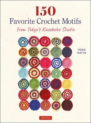 150 Favorite Crochet Motifs from Tokyo's Kazekobo Studio (Paperback)