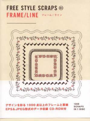 Frame/ Line: Freestyle Scraps 03 (Paperback)