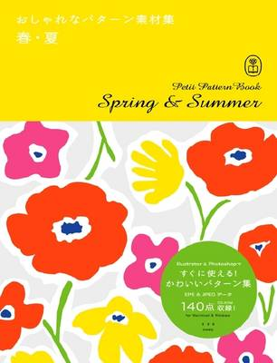 Spring and Summer: Petit Pattern Book