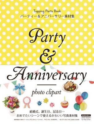 Party and Anniversary (Paperback)