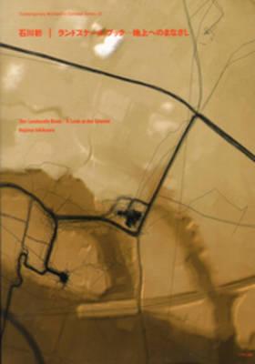 Hajime Ishikawa - the Landscale Book - a Look at the Ground (Paperback)