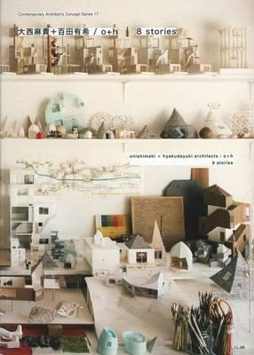 O+H 8 Stories Onishimaki + Hyakudayuki (Paperback)