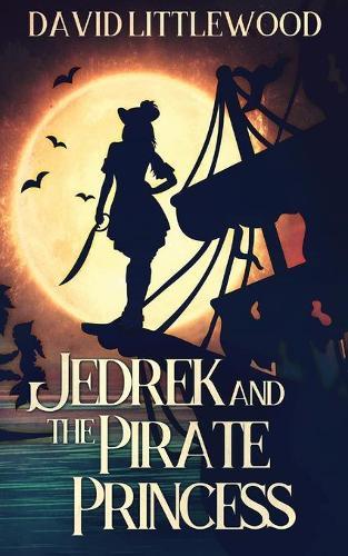 Jedrek And The Pirate Princess (Paperback)