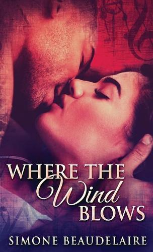 Where The Wind Blows (Hardback)