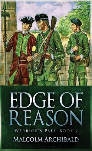 Edge Of Reason - A Warrior's Path 2 (Hardback)