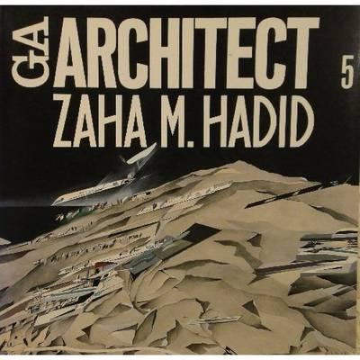 Zaha m. Hadid - Ga Architect 5 (Paperback)