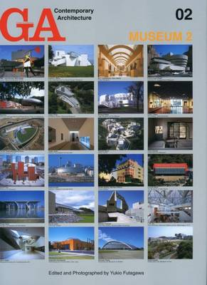 GA Contemporary Architecture: Museum v. 2 (Hardback)