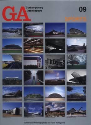 GA Contemporary Architecture: Sports v. 9 (Hardback)