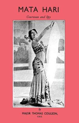Mata Hari Courtesan and Spy (Paperback)