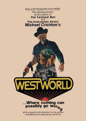 Westworld: Where Nothing Can Go Wrong (Paperback)