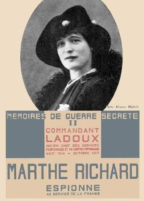 Marthe Richard: Espionne Au Service de la France (Paperback)