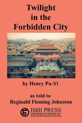 Twilight in the Forbidden City (Paperback)