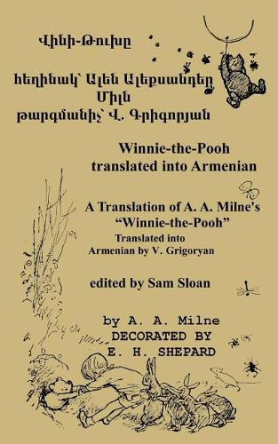 Winnie-The-Pooh in Armenian a Translation of A. A. Milne's Winnie-The-Pooh Into Armenian (Paperback)