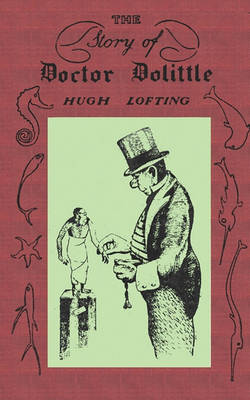 The Story of Doctor Dolittle, Original Version (Paperback)