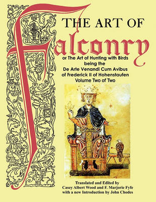 The Art of Falconry - Volume Two (Paperback)