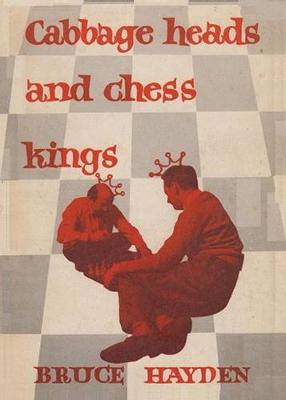 Cabbage Heads and Chess Kings (Paperback)