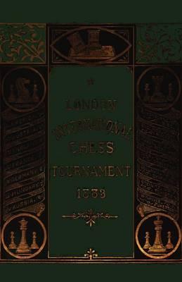 London International Chess Tournament 1883 (Paperback)