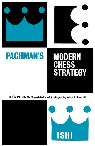 Pachman's Modern Chess Strategy (Paperback)