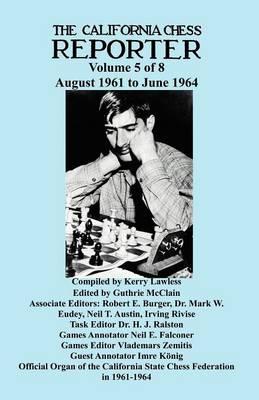California Chess Reporter 1961-1964 (Paperback)