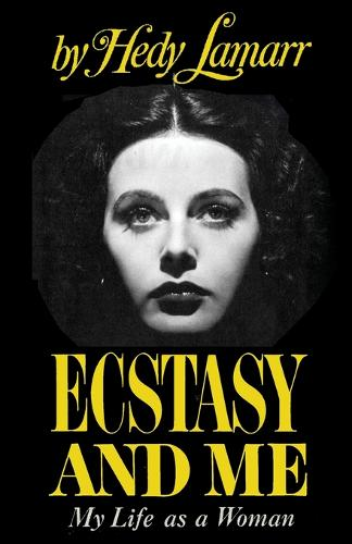 Ecstasy and Me: My Life as a Woman (Paperback)