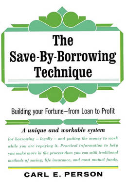 The Save-By-Borrowing Technique (Paperback)