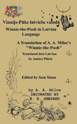 """Winnie-The-Pooh in Latvian Language a Translation of A. A. Milne's """"Winnie-The-Pooh"""" (Paperback)"""