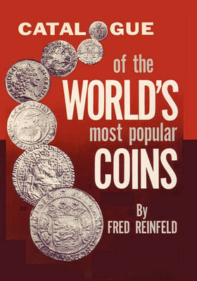 Catalogue of the World's Most Popular Coins (Paperback)