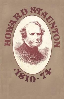 Howard Staunton 1810-74 (Paperback)