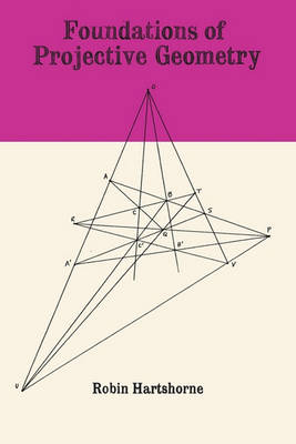 Foundations of Projective Geometry (Paperback)