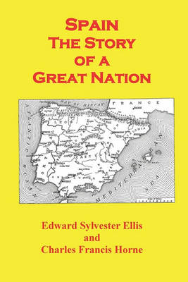 Spain the Story of a Great Nation (Paperback)