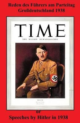Reden Des Fuhrers Am Parteitag Grossdeutschland 1938 (Paperback)