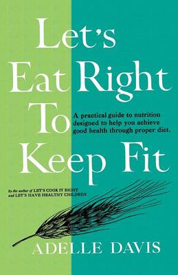 Let's Eat Right to Keep Fit (Paperback)