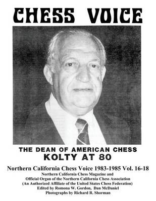 Northern California Chess Voice 1983-1985 Vol. 16-18 (Paperback)