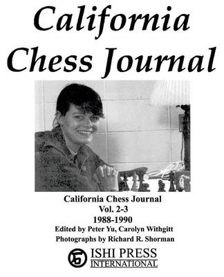 California Chess Journal Vol. 2-3 1988-1990 (Paperback)