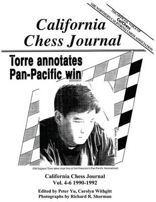 California Chess Journal Vol. 4-6 1990-1992 (Paperback)