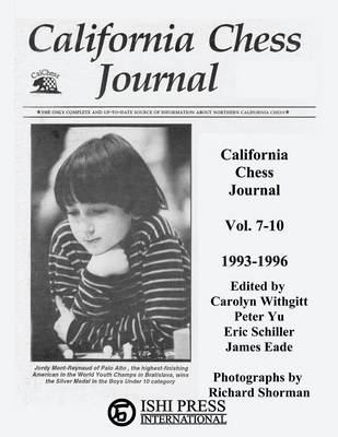 California Chess Journal Vol. 7-10 1993-1996 (Paperback)