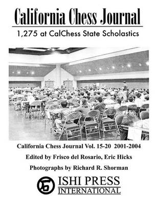 California Chess Journal Vol. 15-20 2001-2004 (Paperback)