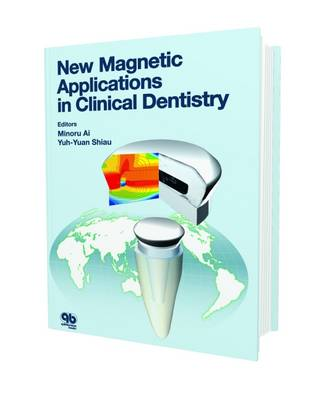 New Magnetic Applications in Clinical Dentistry (Hardback)